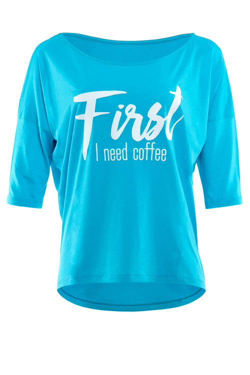 """Ultra leichtes Modal-3/4-Arm Shirt MCS001 mit weißem Glitzer-Aufdruck """"First I need coffee"""", sky blue"""